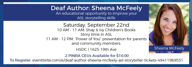 Sheena McFeely will show her creative ASL stories at HSDC on September 22, 10am-noon.